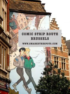 Comic Strip Route Brussels - S Marks The Spots Blog #seemybrussels