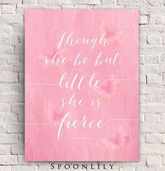 Quote for GIRLS : Though She Be But Little, She is Fierce Typography, Girls Room Decor, Shakespeare Quote, Vintage Pink Butterfly on Etsy, $8.00