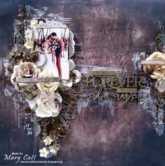 Mary's Crafty Moments: ''You Will Forever Be My Always'' - DT Layout for ...