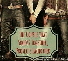 The Couple That Shoot's Together, Protects Each other..... That's so me & my husband.... #guns# #rifles# #gunrach# #girlsandguns# #menandguns#