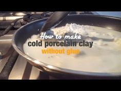 cold porcelain clay without glue - homemade clay - better than saltdough - video tutorial