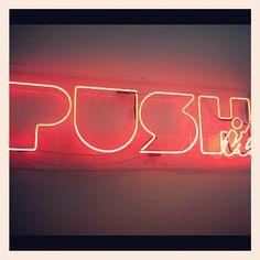 Remember to PUSH IT! - @pushitmagazine- #webstagram