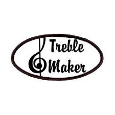 Treble Maker Patches. http://www.cafepress.com/+cool+patches