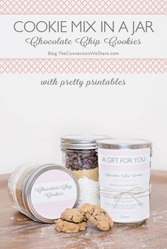 Chocolate Chip Cookie Mix In A Jar With Printables -- what a cute Valentine's Day gift this would be!!