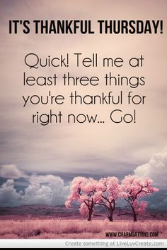 Thankful Thursday Quotes. QuotesGram