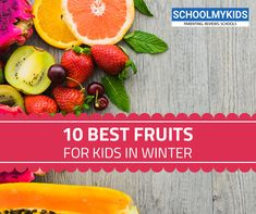 As winter season approaches, it often brings many diseases with it such as flu, cold, fever etc. Here are some of the best option fruits for kids to keep them healthy in winter. Best Fruits For You, Fruits For Kids, Newborn Care, Healthy Fruits, Baby Feeding, Chest Congestion, Nutrition, Flu, Winter Season