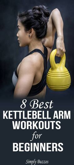 Best Kettlebell Arm Workouts For Beginners 8 Best Kettle Bell Arm Workouts For Best Kettle Bell Arm Workouts For Beginners. Best Kettlebell Arm Workouts For Beginners 8 Best Kettle Bell Arm Workouts For Best Fitness Workouts, Lifting Workouts, Strength Training Workouts, Fun Workouts, At Home Workouts, Best Arm Workouts, Fitness Routines, Workout Ideas, Training Tips