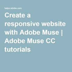 Create a responsive website with Adobe Muse | Adobe Muse CC tutorials