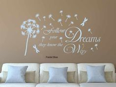 Inspirational Quote Follow Your Dreams with by GraphicsnTees Vinyl Wall Art, Home Wall Art, Kids Play Area, Follow You, Wall Art Quotes, Interior Walls, Pastel Blue, What Is Life About, Kids Rooms