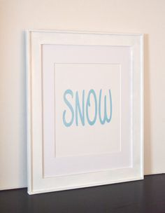 Snow Print with Sparkly Blue Lettering  by BloomingDoorDecor