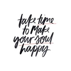 Make your soul happy! #Quotes