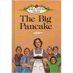Ladybird Series 606D Well-Loved Tales The Big Pancake
