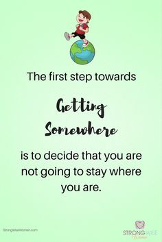 The world is your oyster, if you just take the first step.