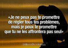 I can't promise you to fix all your problems, but I can promise you, you don't have to face them alone:) #citation #français #amitié