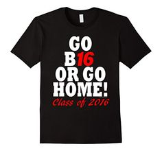 Go B16 or Go Home Class of 2016 Senior Graduation T-Shirt - Male Small - Black CuteComfy http://www.amazon.com/dp/B016MVFU2I/ref=cm_sw_r_pi_dp_iPPiwb0QAMXDJ