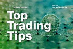 Top Trading Tips