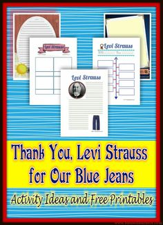 Thank You Levi Strauss For Our Blue Jeans, Activity Ideas and Free Printables