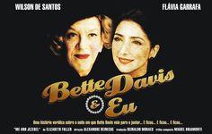 Peça de teatro Bette Davis e Eu em cartaz, em São Paiulo por Carol Celico