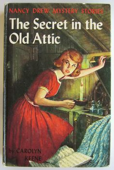 Nancy Drew - The Secret in the Old Attic - A book from my childhood