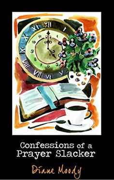 Let's face it. Most of us are clueless when it comes to praying. Why is that? And how come we've never done anything about it? In Confessions of a Prayer Slacker, author Diane Moody traces her own...