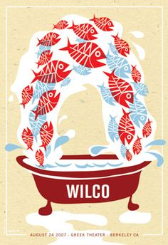 2007 Poster for WILCO at the Greek in Berkeley, CA. By Dan Stiles.