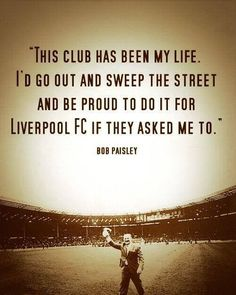 ♠ The History of Liverpool FC in pictures - Legendary Bob Paisley #LFC #History #Legends #Quotes