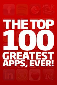 Top 100 Best iPhone and iPad Apps #Apps