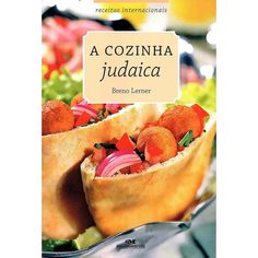 A Cozinha Judaica Comida Judaica, Ethnic Recipes, Food, Jewish Recipes, International Recipes, Kitchen, Meals, Yemek, Eten