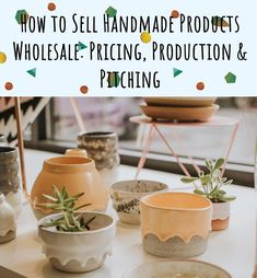 Selling Handmade Products Wholesale: Pricing, Production & Pitching Tips Handmade Products, Handmade Gifts, Consumerism, Craft Fairs, Apothecary, Artisan, Success, Business, Tips