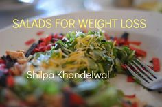 Healthy Vegetable Salad Recipes for Weight Loss:  How to Make Salads at ...