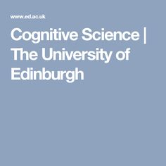 Study MSc in Cognitive Science at the University of Edinburgh. Our postgraduate degree programme has strengths in natural language, speech technology, robotics and learning, neural computation and the philosophy of the mind. Masters Courses, Inclusive Education, University Of Sydney, Natural Language, Study Areas, Edinburgh, Internet, Science, Learning
