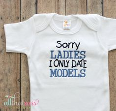https://www.etsy.com/listing/167484521/baby-boys-funny-bodysuit-i-only-date?ref=listing-7  Baby Boys Funny Bodysuit  I Only Date by AllThatSassBoutique, $18.00