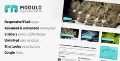 Modulo: Responsive Wordpress theme.  Google fonts, shortcodes visual buttons, unlimited color variations, 3 sliders, advanced & unbranded admin panel. #responsive #wordpress #template #slider