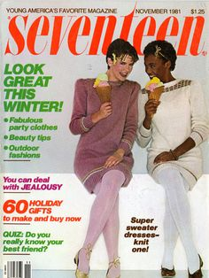 """1981 — DIANE LEICH AND WHITNEY HOUSTON (Whitney was one of the first Black girls on the cover of """"Seventeen"""")"""