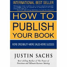 Reviewed by Darin Godby for Readers' Favorite  How To Publish Your Book by Justin Sachs is a very practical, well-written book that would help any writer become better at their craft as well as understand what needs to be done to be a published author. This book puts things in a perspective that allows the reader to question themselves as to why they desire to produce a book? There is a discussion of various ways to produce a product including: a book, e-book, audio book, etc... Author…