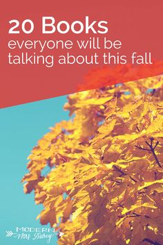 20 books everyone will be talking about this fall. Your fall reading preview is here!