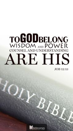 """Job Living Translation (NLT) 13 """"But true wisdom and power are found in God; counsel and understanding are his. Spiritual Words Of Encouragement, Great Are You Lord, Book Of Job, Bible Verses, Scriptures, New American Standard Bible, Calligraphy Words, Christian Quotes, Christian Faith"""