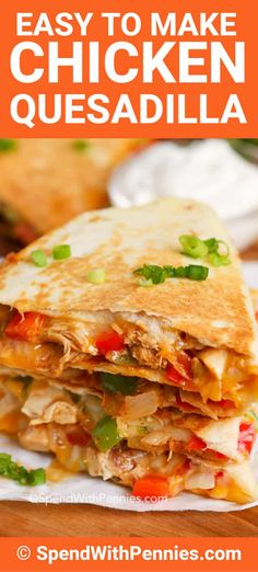 Quesadillas {Baked or Grilled!} Spend With PenniesChicken Quesadillas {Baked or Grilled!} Spend With Pennies Baked Chicken, Chicken Recipes, Smothered Chicken, Chicken Legs, Recipe Chicken, Vegetable Recipes, Schnitzel Pizza, Enchiladas, Mexican Food Recipes