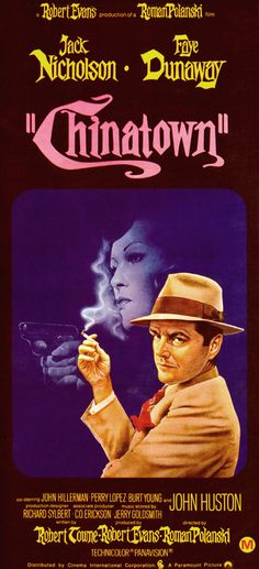 Chinatown (1974) With a suspicious femme fatale bankrolling his snooping, private eye J.J. Gittes uncovers intricate dirty dealings in the Los Angeles waterworks and gets his nose slashed for his trouble in director Roman Polanski's complex neonoir classic. Jack Nicholson, Faye Dunaway, John Huston...36