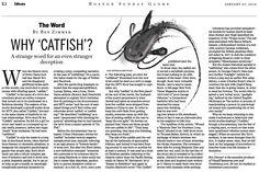 Catfish: how Manti Te'o's imaginary romance got its name. Why we turn to stories to label strange human deceptions. (Jan. 27, 2013) http://b.globe.com/catfishbz