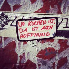 Wo Kuchen ist, da ist auch Hoffnung t's been recently a different wine-filled yr on Instagram Lyrics, Street Art Melbourne, Simple Quotes, Street Art Graffiti, Tag Art, Art Logo, Music Artists, Art Quotes, Graffiti Quotes