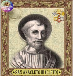 Leamos la BIBLIA: San Anacleto (Cleto), III Papa y Mártir y San Marc...