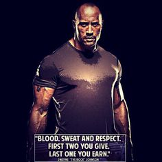 """Words of wisdom from Dwayne """"The Rock"""" Johnson !!!! --------------------------------------- #motivation #TheRock #respect #sweat #hardwork #dedication #dream #goal #vision #discipline #training #workout #muscle #gym #gymRat #gymLife #bodybuilding #weightlifting #exercise #fitspo #Fitness #CrossFit #lifestyle #love #passion #NoExcuses #NoPainNoGain #NeverGiveUp #Riptoned"""