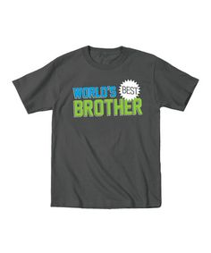 Love this Charcoal 'World's Best Brother' Tee - Toddler & Boys on #zulily! #zulilyfinds