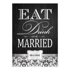 Eat Drink and be Married with black & white damask Personalized Invites