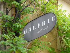 Gallery sign Dordogne France