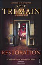 Restoration. Rose Tremain