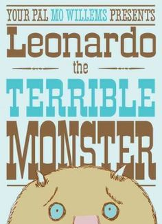 April 29, 2015. Leonardo is a terrible monster -- he can't seem to frighten anyone. When he discovers the perfect nervous little boy, will he scare the lunch out of him? Or will he think of something better?