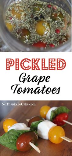 Pickled Grape Tomatoes