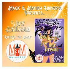 She thinks she's ordinary. He thinks his assignment is temporary. Sometimes, two wrongs can make everything right. Grab Too Hexy for Her Broom by Susan Hayes NOW! #MagicMayhemUniverse #NewRelease #ebook #pnr #UnleashTheMagic